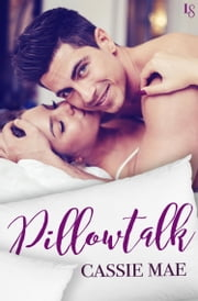 Pillowtalk ebook by Cassie Mae