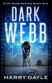 Dark Webb ekitaplar by Harry Dayle