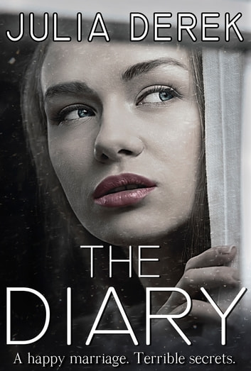 The Diary - Loving a Killer ebook by Julia Derek