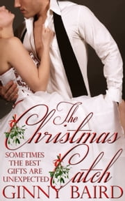 The Christmas Catch (Holiday Brides Series, Book 1) ebook by Ginny Baird