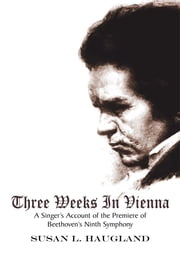 Three Weeks in Vienna ebook by Susan L. Haugland