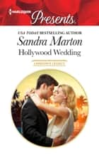 Hollywood Wedding ebook by Sandra Marton