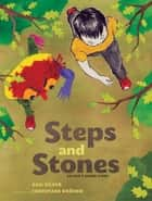 Steps and Stones - An Anh's Anger Story eBook by Gail Silver, Christiane Kromer
