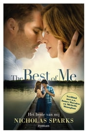 The best of Me - het beste van mij ebook by Nicholas Sparks, Harmien Robroch