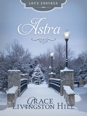 Astra ebook by Grace Livingston Hill