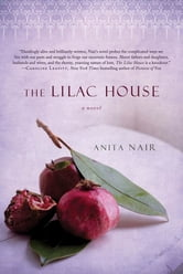 The Lilac House - A Novel ebook by Anita Nair