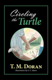 Circling the Turtle ebook by T.M. Doran