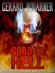 Road to Hell ebook by Gerard Houarner