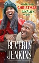 This Christmas Rivalry (novella) ebook by