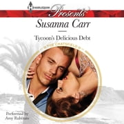 Tycoon's Delicious Debt audiobook by Susanna Carr