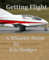 Getting Flight ebook by Eric Hodges