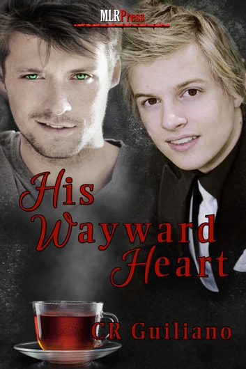 His Wayward Heart ebook by C.R. Guiliano