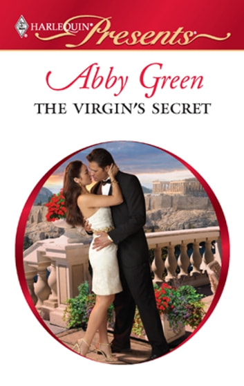 The Virgin's Secret - An Emotional and Sensual Romance ekitaplar by Abby Green