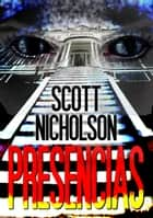Presencias ebook by Scott Nicholson