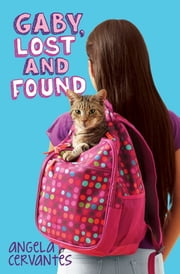 Gaby, Lost and Found ebook by Angela Cervantes