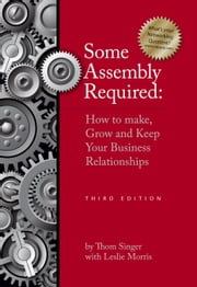 Some Assembly Required - Third Edition ebook by Singer, Thom