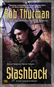 Slashback - A Cal Leandros Novel ebook by Rob Thurman
