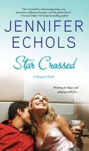 Star Crossed ebook by Jennifer Echols