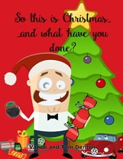 So, This Is Christmas ebook by Vanda Denton,Tom Denton