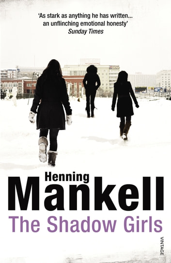 The Shadow Girls ebook by Henning Mankell