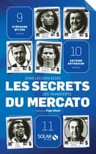 Les secrets du mercato ebook by Antoine GRYNBAUM, Stéphane BITTON