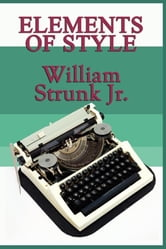 Elements of Style ebook by William Strunk Jr.