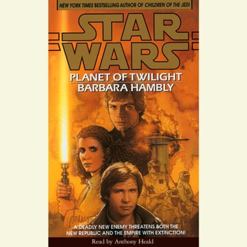 Star Wars: Planet of Twilight audiobook by Barbara Hambly