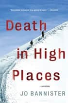 Death in High Places - A Mystery ebook by Jo Bannister