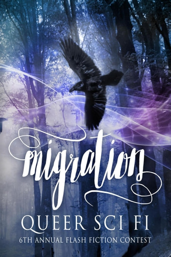 Migration - QSF Flash Fiction, #5 ebook by J. Scott Coatsworth