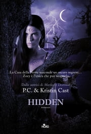 Hidden - La Casa della Notte [vol. 10] ebook by Kristin Cast, P. C. Cast