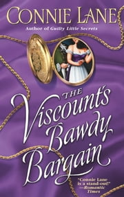 The Viscount's Bawdy Bargain ebook by Connie Lane