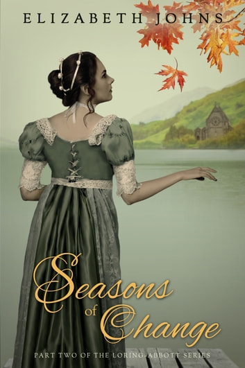 Seasons of Change - Traditional Regency Romance ebook by Elizabeth Johns