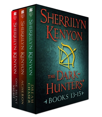 The Dark-Hunters, Books 13-15 - (Dream Chaser, Acheron, One Silent Night) eBook by Sherrilyn Kenyon