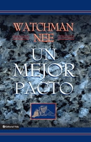 Un mejor pacto ebooks by Watchman Nee