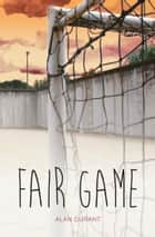 Fair Game ebook by Alan Durant