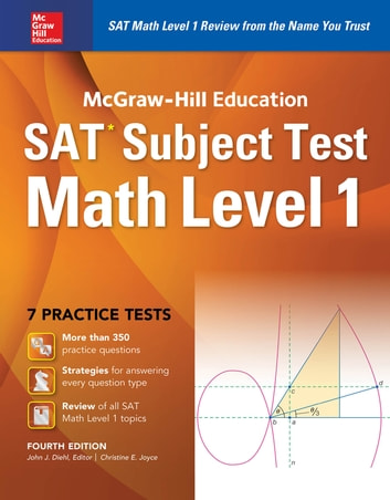 McGraw-Hill Education SAT Subject Test Math Level 1 4th Ed. ebook by John J. Diehl