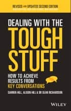 Dealing With The Tough Stuff ebook by Darren Hill,Alison Hill,Sean Richardson