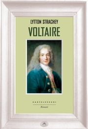 Voltaire ebook by Lytton Strachey