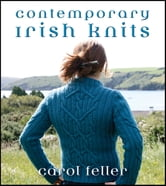 Contemporary Irish Knits ebook by Carol Feller