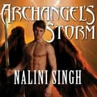 Archangel's Storm audiobook by Nalini Singh