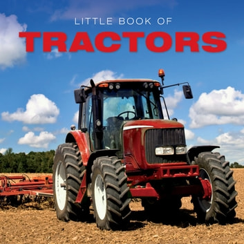 Little Book of Tractors ebook by Ellie Charleston
