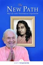 The New Path ebook by Swami Kriyananda
