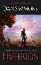 Hyperion ebook door Dan Simmons, Jan Smit