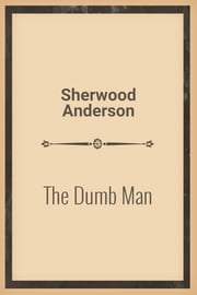 The Dumb Man ebook by Yuk Lun Wong