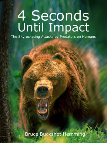 Four Seconds Until Impact Ebook By Bruce Buckshot Hemming