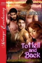 To Hell and Back ebook by Jane Jamison