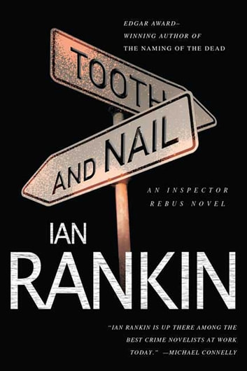 Tooth and Nail - An Inspector Rebus Novel eBook by Ian Rankin