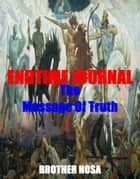 Endtime Journal (The Message of Truth) ebook by Brother Nosa