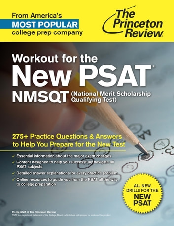 Workout for the New PSAT/NMSQT - 275+ Practice Questions & Answers to Help You Prepare for the New Test ebook by Princeton Review