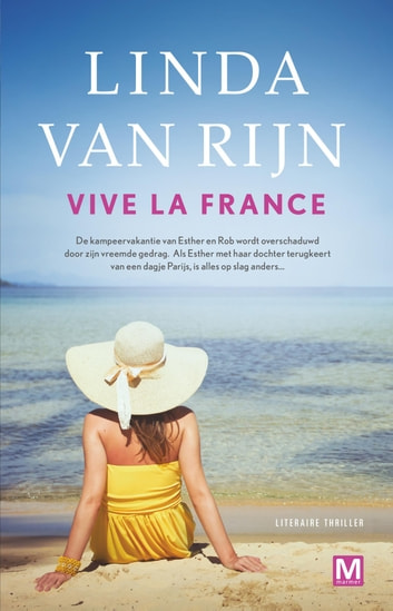 Vive La France eBook by Linda van Rijn